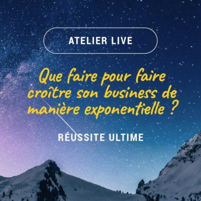 Atelier Live RÉUSSITE ULTIME