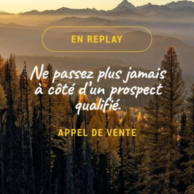 Atelier Appel de vente replay