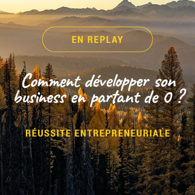 Atelier Réussite entrepreneuriale replay