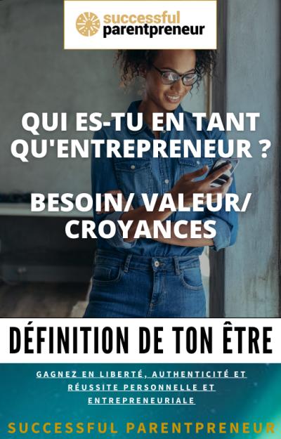 Comment identifier ses besoin et valeurs comme entrepreneur
